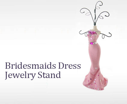 Bridesmaids Dress Jewelry Stand
